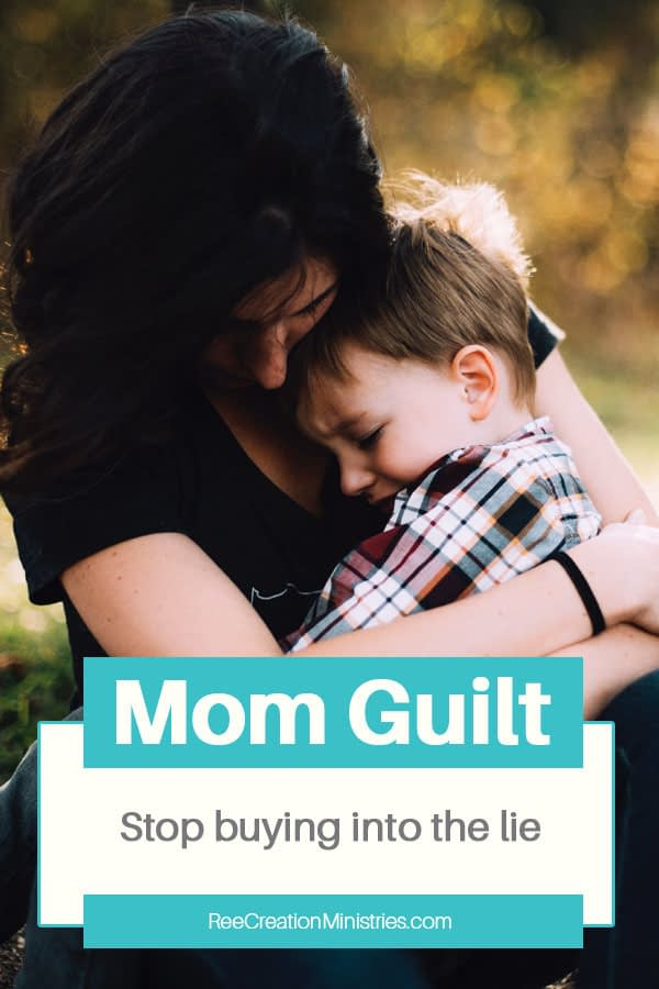 Mom guilt: Stop buying into the lie