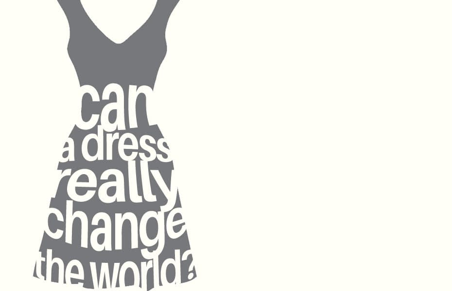 Can A Dress Really Change the World - blog feature image