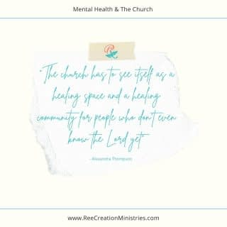 """""""The church has to see itself as a healing space and a healing community for people who don't even know the Lord yet""""  Do you agree with that statement? In what ways is this true for you and your church? In what areas do you see a need for improvement?  To learn more about how churches can partner with organizations like Cumberland Counseling center, check out my latest blog post.  https://reecreationministries.com/mental-health-and-the-church/ . . . . #MentalHealthAndTheChurch #FaithAndMentalHealth #MentalHealthAwareness #Depression #Anxiety #ChristianMentalHealth #LifeWithPurpose #IdentityInChrist #DreamCreateInspire #ReeCreationMinistries #ChristianLiving #ChristianEncouragement #ChristianInspiration #FaithJourney #FaithInspired  #FaithWriters #ChristianWomenBloggers #christianwomenbloggersofinstagram  #ChristianBlog #ChristianPosts #BibleTruth #BibleStudy"""