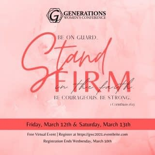 In a week from now, I will be participating and speaking at the Generations Women's Conference 2021: Stand Firm. We have been praying and planning this for some time, and I'm looking forward to being able to encourage, bless, and empower other women to Stand Firm in the faith.  If you're interested in joining us for this FREE VIRTUAL EVENT, registration is still open through Wed. March 10th. You can register at https://gwc2021.eventbrite.com (or see link in bio).  The conference will be on Friday, March 12th 7-10pm PST, & Saturday, March 13th 5-10pm PST.