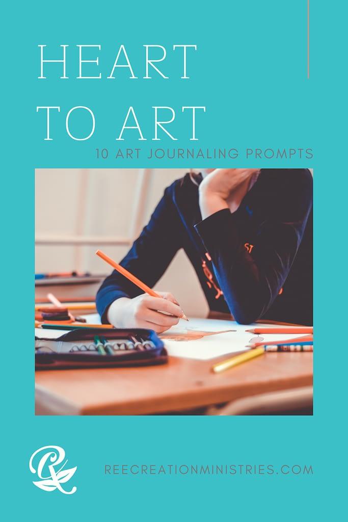 Heart to Art: 10 Art Journal Prompts