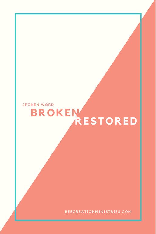 Broken/Restored: Spoken Word - Pin